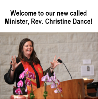 Welcome called Minister Rev. Christine Dance