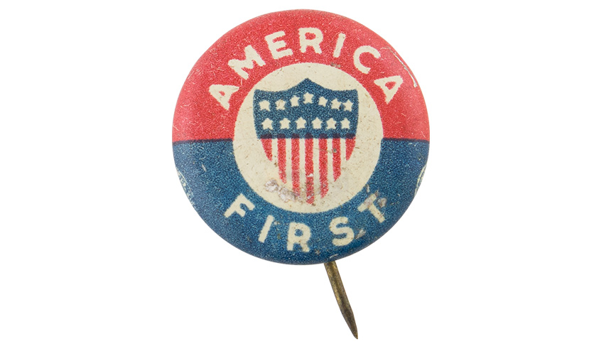 """Old-style lapel button - """"America First"""""""