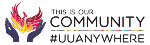 This is our community #UUANYWHERE