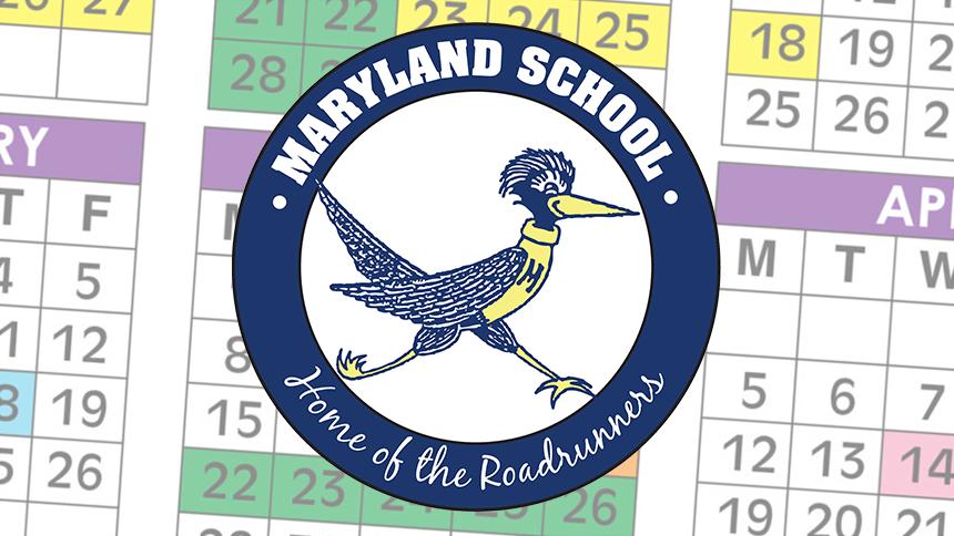Maryland School logo over calendar