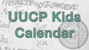 """UUCP Kids Calendar"" over background of modern and Mayan calendars"