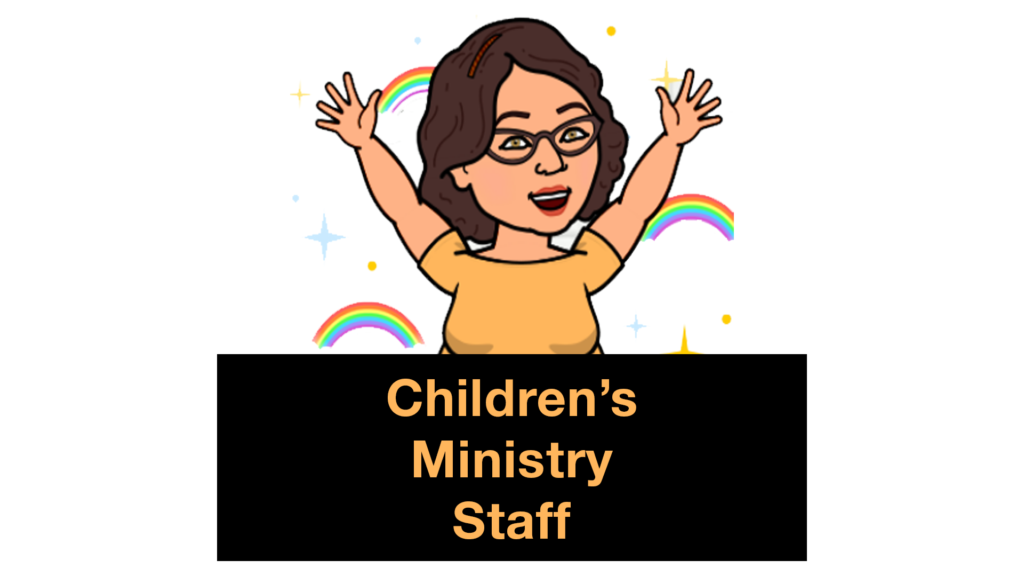 Cartoon of woman with arms raised behind sign: Children's Ministry Staff