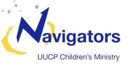 UUCP Childrens Ministry Navigators